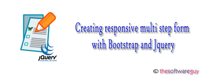 Creating responsive multi step form with bootstrap and Jquery